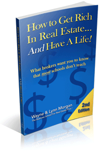 How to Get Rich in Real Estate...And Have a Life! book cover